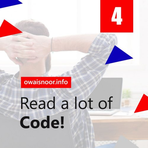 Read a Lot of Code!