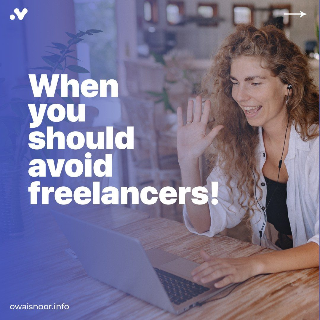When-You-Should-Avoid-Freelancers-1