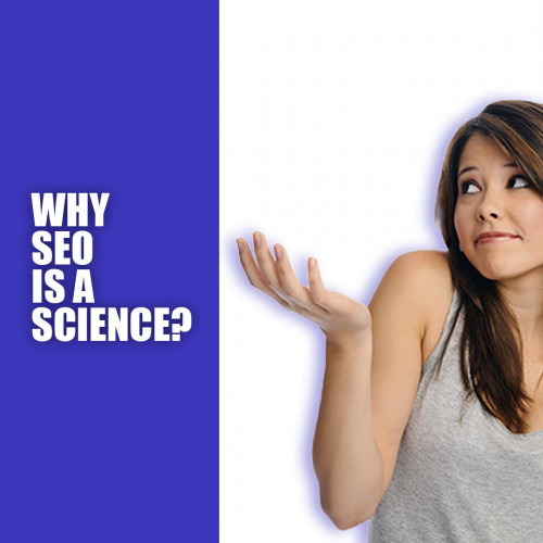 Why SEO is a science
